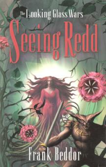 Seeing Redd : The Looking Glass Wars