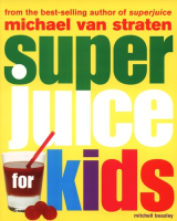 Superjuice for Kids